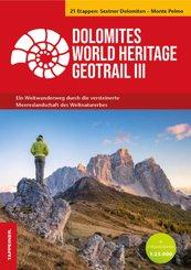 Dolomites World Heritage Geotrail III - Sextner Dolomiten - Monte Pelmo (Venetien), m. 2 Karte