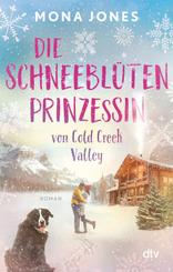 Die Schneeblütenprinzessin von Cold Creek Valley