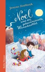 Noel und der geheimnisvolle Wunschzettel