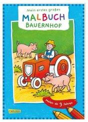 Mein erstes großes Malbuch: Bauernhof: Malen ab 3 Jahren