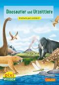 Pixi Wissen 74: Dinosaurier und Urzeittiere
