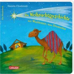 Die Weihnachtsgeschichte mit Waldemar, dem Dromedar ... und Emmchen, dem Lämmchen