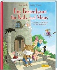 Ein Ferienhaus für Katz und Maus - Geschichten und Gedichte aus dem Bücherturm