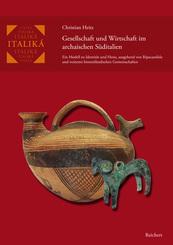 Gesellschaft und Wirtschaft im archaischen Süditalien