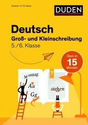 Deutsch in 15 Min - Groß- und Kleinschreibung 5./6. Klasse