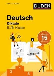 Deutsch in 15 Min - Diktate 5./6. Klasse