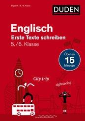 Englisch in 15 Min - Erste Texte schreiben 5./6. Klasse