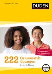 222 Grammatikübungen - 5. bis 8. Klasse