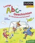 Duden Leseprofi - Lustige Abc-Geschichten für Vorschule und Schulstart