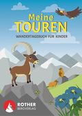 Meine Touren - Wandertagebuch für Kinder