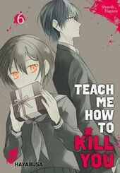 Teach me how to Kill you - Bd.4