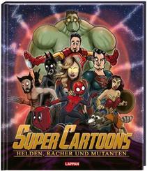Super Cartoons: Heldinnen, Rächer und Mutanten