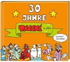 ©TOM - 30 Jahre Touché