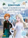 Disney Die Eiskönigin: Mein zauberhaftes Bastelbuch - Bastelspaß und Ausmalbilder!
