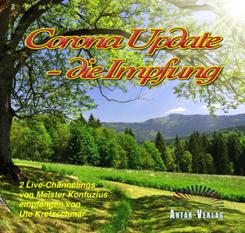 Corona Update - die Impfung, Audio-CD