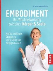 Embodiment - Die Wechselwirkung zwischen Körper & Seele