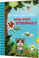 Der kleine Siebenschläfer: Meine bunte Stickerwelt