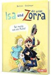 Isa und die wilde Zorra 1: Sei mutig wie ein Puma!