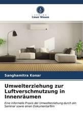 Umwelterziehung zur Luftverschmutzung in Innenräumen