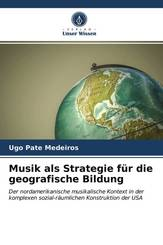 Musik als Strategie für die geografische Bildung