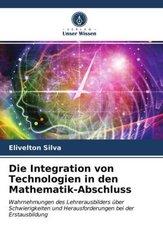 Die Integration von Technologien in den Mathematik-Abschluss