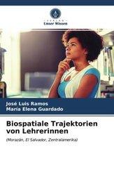 Biospatiale Trajektorien von Lehrerinnen