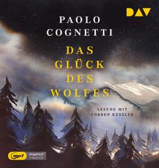 Das Glück des Wolfes, 1 Audio-CD, 1 MP3