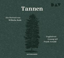 Tannen. Ein Portrait, 3 Audio-CD