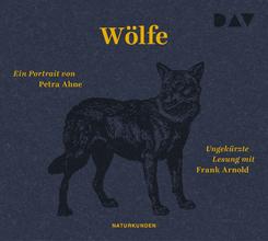 Wölfe. Ein Portrait, 3 Audio-CD