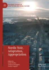 Nordic Noir, Adaptation, Appropriation