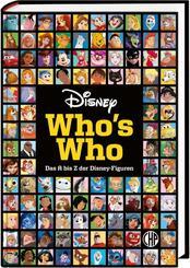 Disney: Who's Who - Das A bis Z der Disney-Figuren. Das große Lexikon
