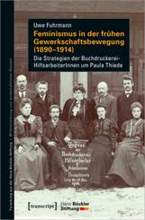 Feminismus in der frühen Gewerkschaftsbewegung (1890-1914)