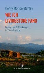 Wie ich Livingstone fand