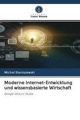 Moderne Internet-Entwicklung und wissensbasierte Wirtschaft