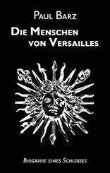 Die Menschen von Versailles