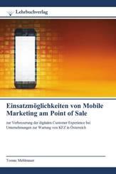 Einsatzmöglichkeiten von Mobile Marketing am Point of Sale