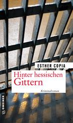 Hinter hessischen Gittern