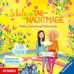 Die Schule für Tag- und Nachtmagie. Mathe, Deutsch und Wolkenkunde, Audio-CD