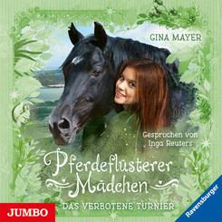 Pferdeflüsterer Mädchen. Das verbotene Turnier, Audio-CD