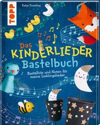 Das Kinderlieder-Bastelbuch