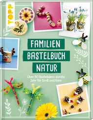 Familienbastelbuch Natur