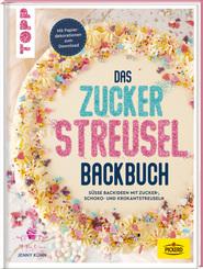 Das Zuckerstreusel-Backbuch