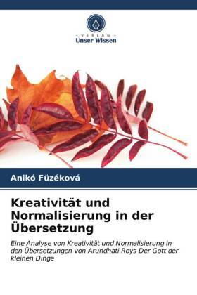 Kreativität und Normalisierung in der Übersetzung