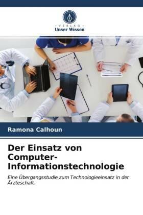 Der Einsatz von Computer-Informationstechnologie