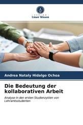 Die Bedeutung der kollaborativen Arbeit