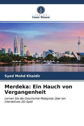 Merdeka: Ein Hauch von Vergangenheit