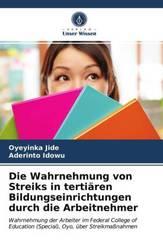 Die Wahrnehmung von Streiks in tertiären Bildungseinrichtungen durch die Arbeitnehmer