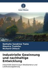 Industrielle Gewinnung und nachhaltige Entwicklung