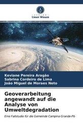 Geoverarbeitung angewandt auf die Analyse von Umweltdegradation