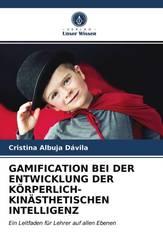 GAMIFICATION BEI DER ENTWICKLUNG DER KÖRPERLICH-KINÄSTHETISCHEN INTELLIGENZ